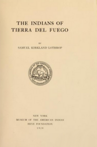 Cover of The Indians of Tierra del Fuego (1928)